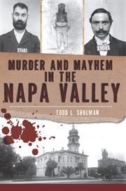 Murder & Mayhem in the Napa Valley