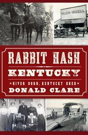 Kentucky rabbit hash cover image