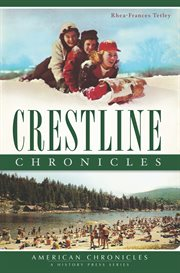 Crestline chronicles cover image