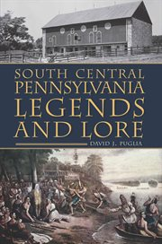 South central pennsylvania legends & lore cover image