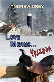 Love Means ... Freedom