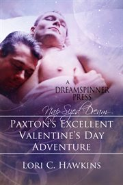 Paxton's Excellent Valentine's Day Adventure