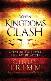 When kingdoms clash cover image