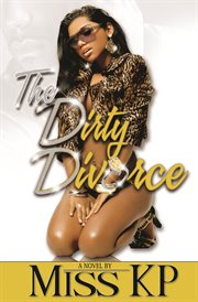 The dirty divorce a novel cover image