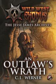 An Outlaw's Wrath