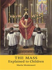 The mass explained to children cover image