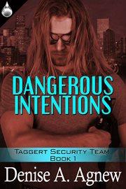 Dangerous Intention