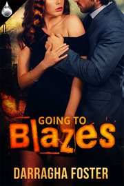 Going to Blazes