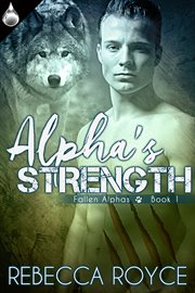 Alpha's Strength