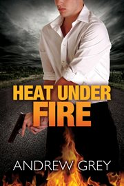 Heat under fire cover image