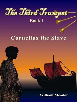Cover image for Cornelius the Slave