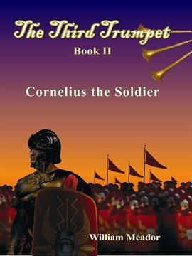 Cover image for Cornelius the Soldier