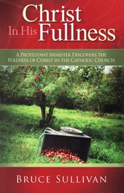 Christ in his fullness cover image