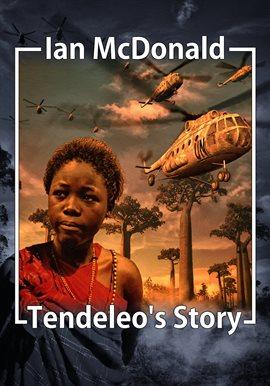 Cover image for Tendeleo's Story