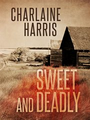 Sweet and deadly cover image