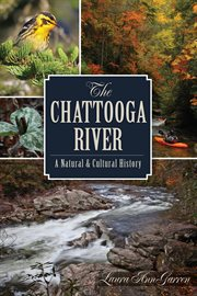 The Chattooga River a natural & cultural history cover image