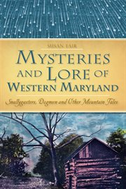 Mysteries & lore of western maryland cover image