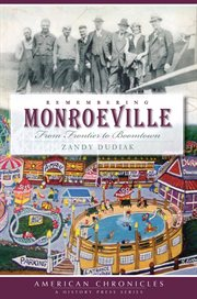 Remembering Monroeville from frontier to boomtown cover image