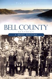 Bell County, Kentucky a brief history cover image