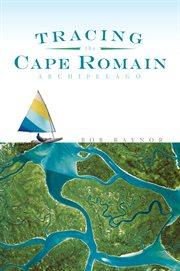 Tracing the Cape Romain archipelago cover image