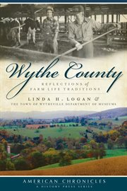 Wythe County reflections of farm life traditions cover image