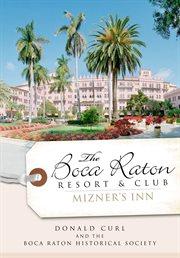 The boca raton resort & club cover image