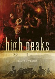High peaks a history of hiking the Adirondacks from Noah to neoprene cover image