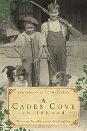 A Cades Cove childhood cover image