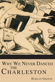 Why we never danced the Charleston cover image