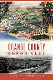 Orange County chronicles cover image