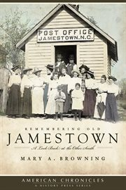 Remembering Old Jamestown a look back at the other South cover image