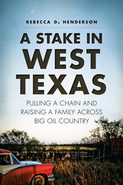 A Stake in West Texas