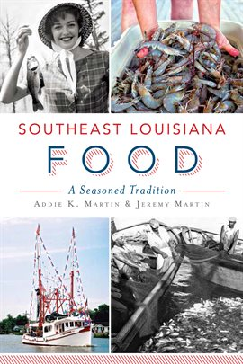 Cover image for Southeast Louisiana Food