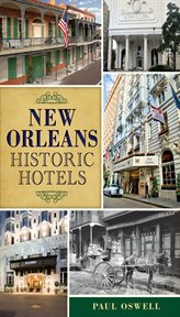 New Orleans historic hotels cover image
