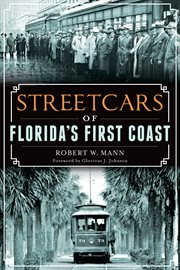 Streetcars of Florida's First Coast cover image