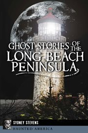 Ghost Stories of the Long Beach Peninsula