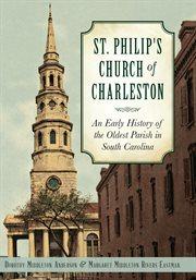 St. Philip's Church of Charleston