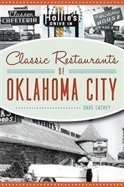 Classic Restaurants of Oklahoma City