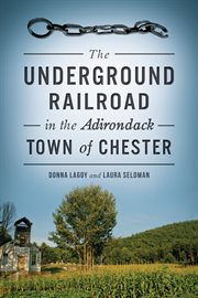 Underground Railroad in the Adirondack Town of Chester