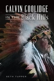 Calvin coolidge in the black hills cover image
