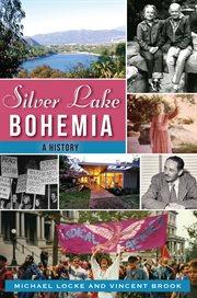 Silver Lake Bohemia