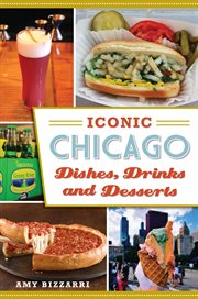 Iconic Chicago Dishes