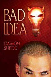 Bad idea cover image