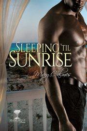 Sleeping 'til sunrise cover image