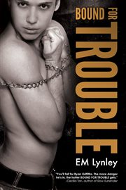 Bound for Trouble cover image