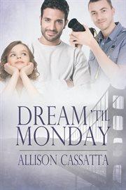 Dream 'til monday cover image