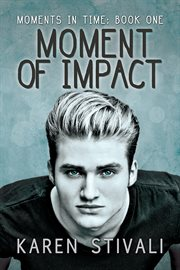 Moment of impact cover image