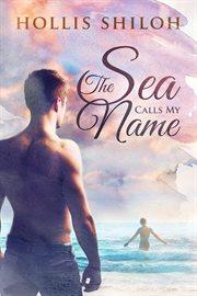The Sea Calls My Name