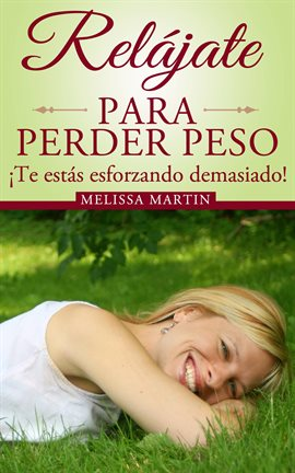 Cover image for Relájate Para Perder Peso