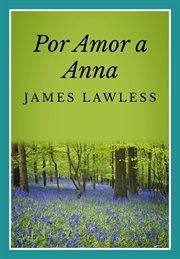 Por Amor a Anna cover image